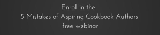 Webinar: 5 Mistakes of Aspiring Cookbook Authors