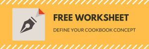 Define Your Cookbook Concept Worksheet