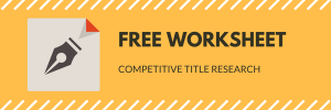 competitive-title-research-worksheet