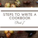 Steps to Write a Cookbook: Write a Cookbook Proposal
