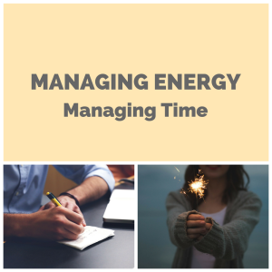 Managing Energy Managing Time