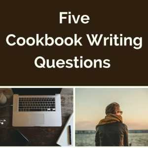 Five Cookbook Writing Questions