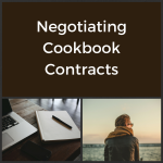 6 Tips for Negotiating a Traditional Cookbook Contract