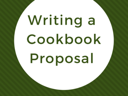 Writing a Cookbook Proposal - 5 Tips for Success