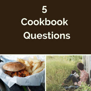 5 Cookbook Questions