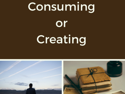 Consuming VS Creating