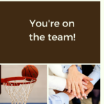 You're On The Team!