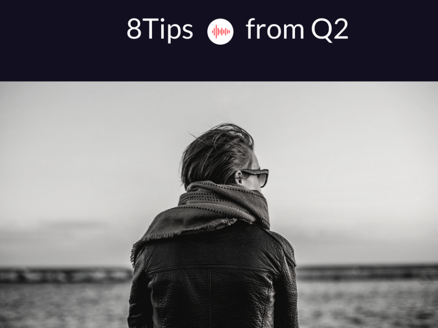 8 Tips from Q2