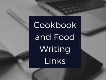 Cookbook and Food Writing Links Vol. 8