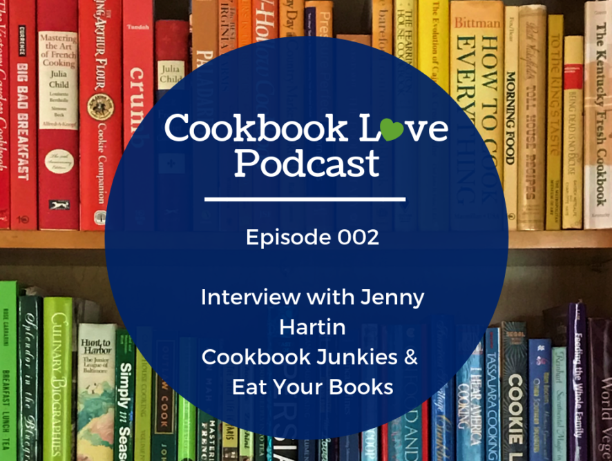 Episode 2| Interview with Jenny Hartin of Cookbook Junkies Facebook Group and Eat Your Books