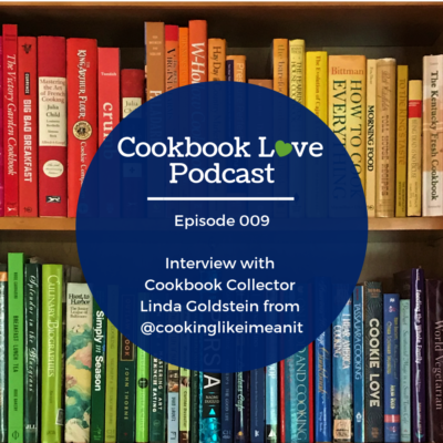 Episode 9| Interview with Lisa Goldstein of @cookinglikeImeanit