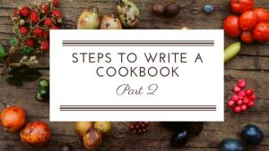 Steps to Write a Cookbook Part 2