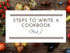 Steps To Write A Cookbook Part 7: Write a Cookbook Proposal
