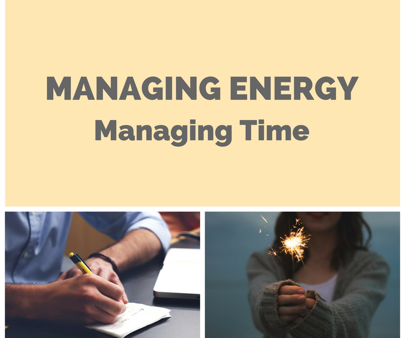 Manage Your Energy to Manage Your Time