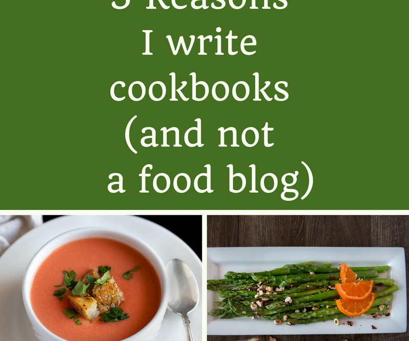 5 Reasons Writing  A Cookbook Is Easier Than Maintaining A Food Blog