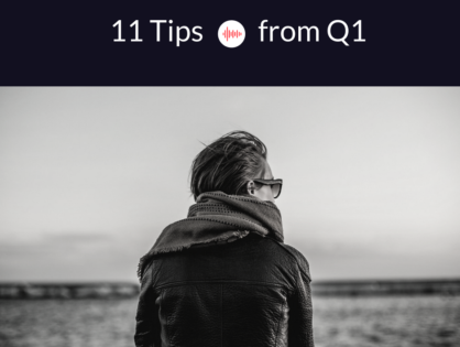 11 Tips From Q1