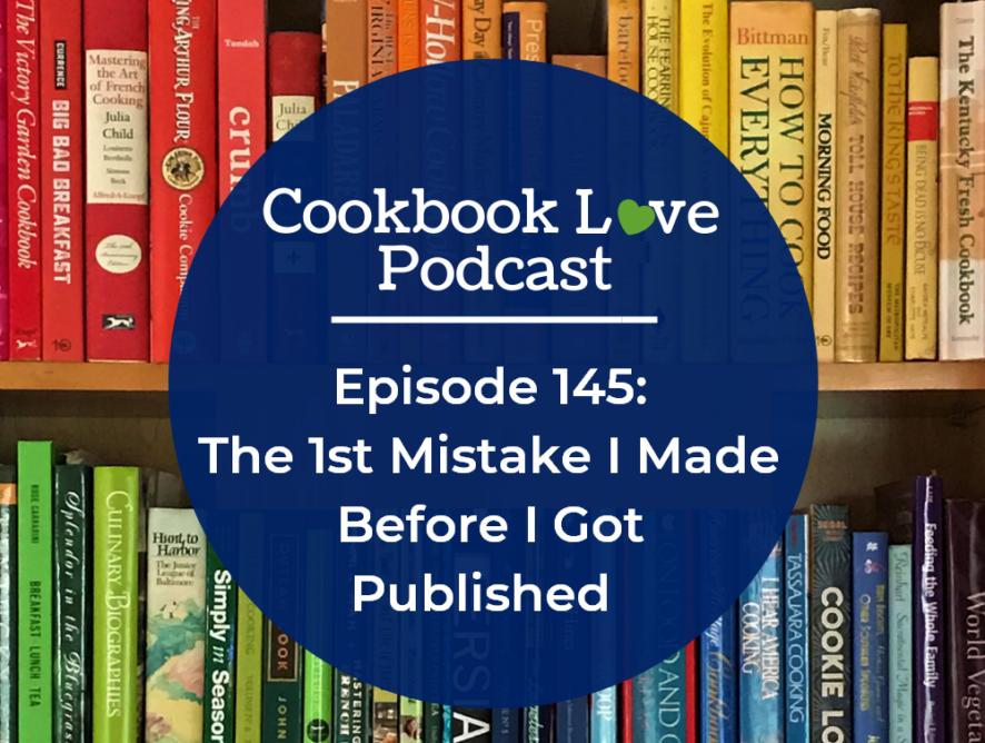 Episode 145: The 1st Mistake I Made Before I Got Published