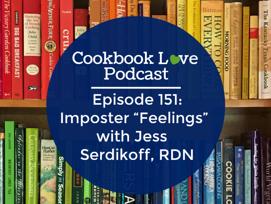 """Episode 151: Imposter """"Feelings"""" with Jess Serdikoff, RDN"""