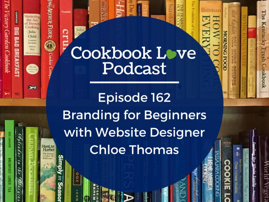 Episode 162: Branding for Beginners with Website Designer Chloe Thomas
